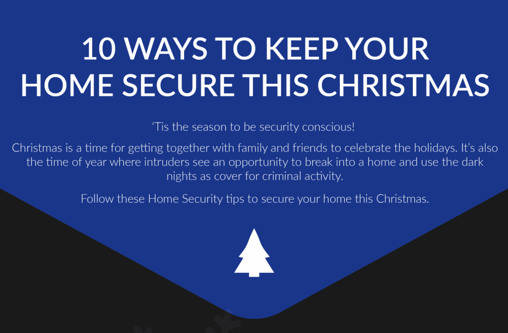 10 ways to keep your home secure this Christmas